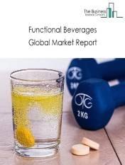 Functional Beverages Market - By Type (Energy Drinks, Sports Drinks, Nutraceutical Drinks, Dairy-Based Beverages, Juices, Enhanced Water, Others), By Function (Health and Wellness, Wealth Management), By Distribution Channel (Brick and Mortar, Specialty Foodservice stores, Online), And By Region, Opportunities And Strategies - Global Forecast To 2023