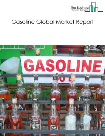 Gasoline Global Market Report 2018