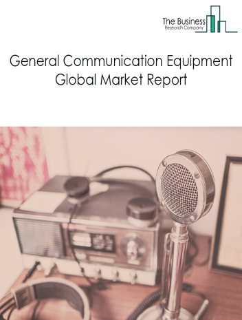 General Communication Equipment