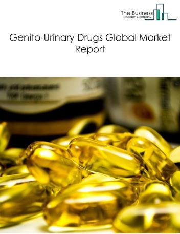 Genito-Urinary Drugs Global Market Report 2018