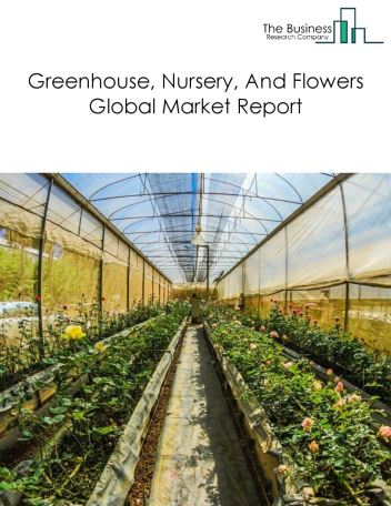 Greenhouse, Nursery, And Flowers
