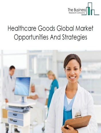 Healthcare Global Market Report 2018