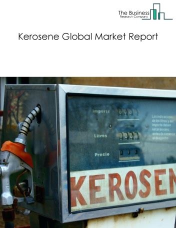 Kerosene Global Market Report 2018