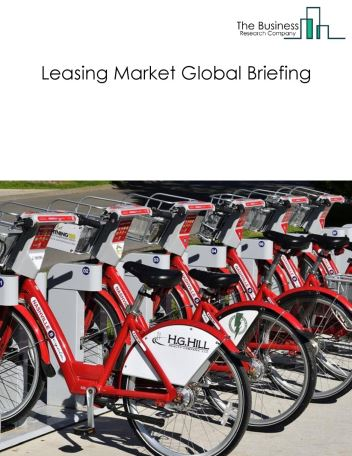 Leasing Market Global Briefing 2018