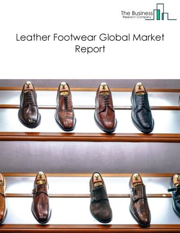 Leather Footwear Global Market Report 2018