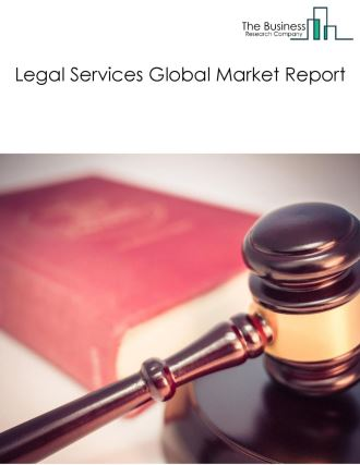 Legal Services Global Market Report 2021: COVID-19 Impact and Recovery to 2030
