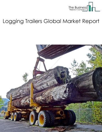 Logging Trailers Global Market Report 2018