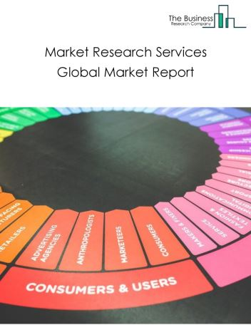 Market Research Services Global Market Report 2019