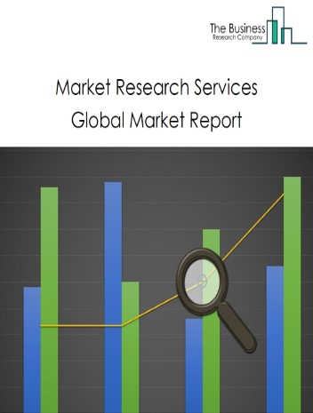 Market Research Services Global Market Report 2021: COVID-19 Impact and Recovery to 2030