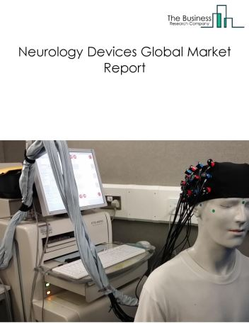 Neurology Devices Global Market Report 2021: COVID-19 Impact and Recovery to 2030