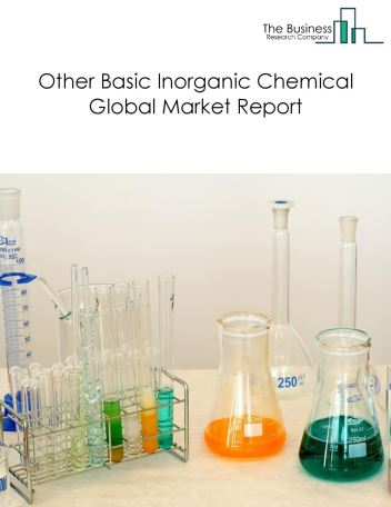 Other Basic Inorganic Chemical Global Market Report 2018