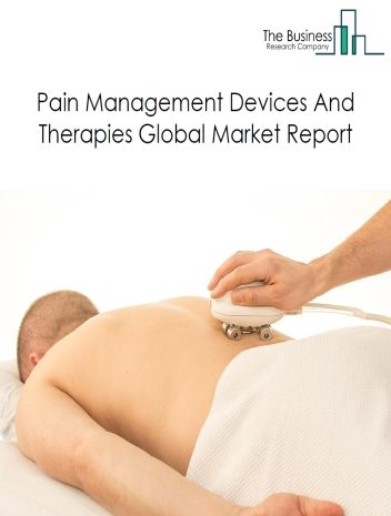 Pain Management Devices And Therapies