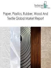 Paper, Plastics, Rubber, Wood And Textile