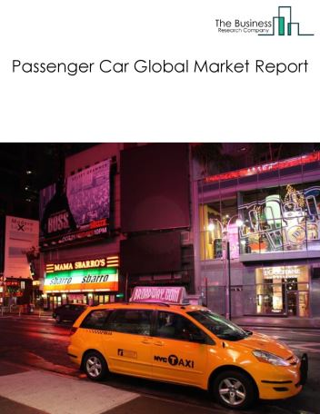 Passenger Car Global Market Report 2021: COVID-19 Impact and Recovery to 2030