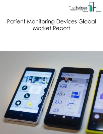 Patient Monitoring Devices Global Market Report 2018