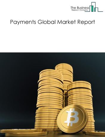 Payments Global Market Report 2018