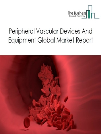 Peripheral Vascular Devices And Equipment