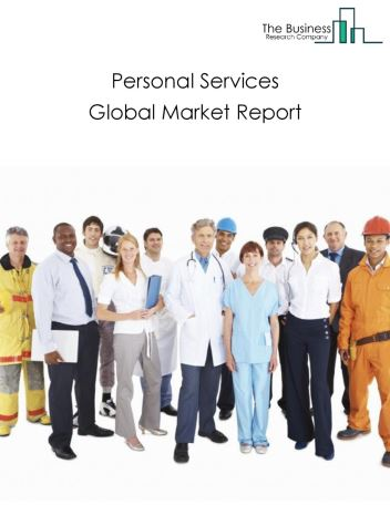 Personal Services Global Market Report 2019