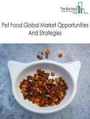 Pet Food Market - By Types (Dog, Cat And Other Pet Food), By Ingredient (Animal Derivatives, Plant Derivatives And Synthetic), By Distribution Channels (Internet Sales, Hypermarkets, Specialized Pet Shops And Others), And By Region, Opportunities And Strategies – Global Forecast To 2030