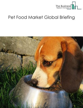 Pet Food Market Global Briefing 2018