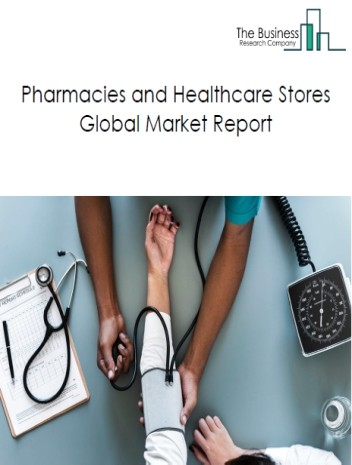 Pharmacies and Healthcare Stores
