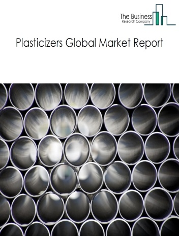 Plasticizers Global Market Report 2021: COVID 19 Impact and Recovery to 2030
