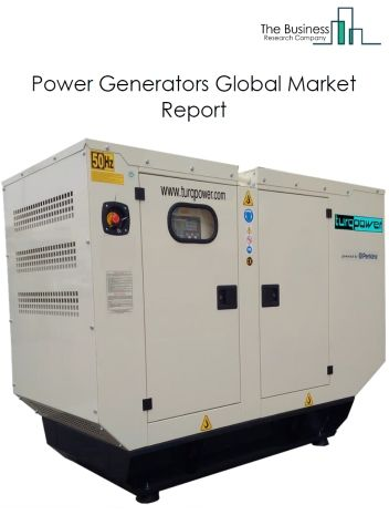 Power Generators Global Market Report 2020