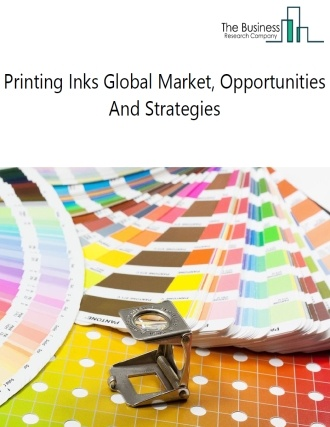 Printing Inks Market - By Segments (Oil-Based Printing, Solvent Based Printing, Water-Based Printing), By Application (Offset Printing Inks, Flexographic Printing Ink, Digital Printing Ink), And By Region, Opportunities And Strategies – Global Forecast To 2022