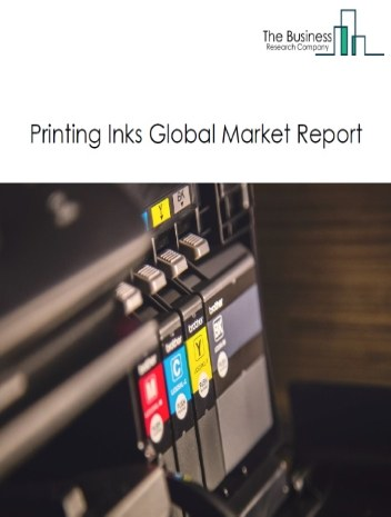 Printing Inks Global Market Report 2020-30: Covid 19 Impact and Recovery