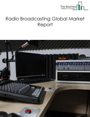 Radio Broadcasting Global Market Report 2018