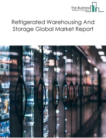 Refrigerated Warehousing And Storage