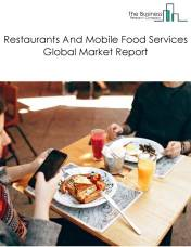Restaurants And Mobile Food Services Global Market Report 2021: COVID-19 Impact and Recovery to 2030