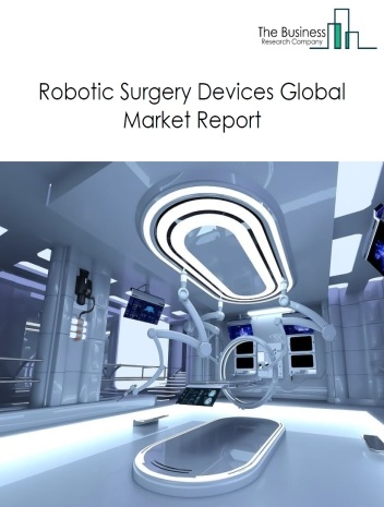 Robotic Surgery Devices
