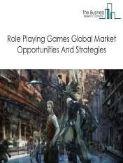 Role Playing Games Market -By Product (Massively Multiplayer Online Role-Playing Game (Mmorpgs), Action-Based Rpgs, Turn-Based Rpgs, Puzzle Rpgs, Tactical Rpgs), By Platform (Pc Rpg, Mobile Rpgs, Console Rpgs), By Distribution (Online Microtransaction, Digital, Physical), And By Region, Opportunities And Strategies – Global Forecast To 2030