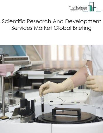 Scientific Research And Development Services Market Global Briefing 2018