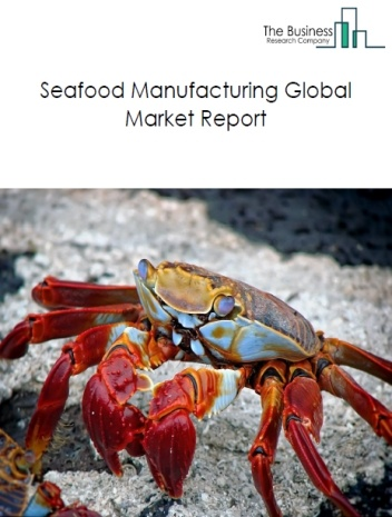 Seafood Manufacturing