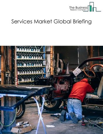 Services Market Global Briefing 2018