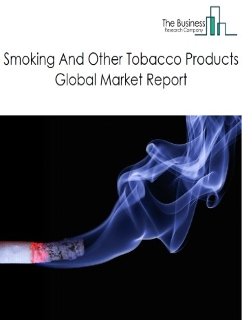 Smoking And Other Tobacco Products