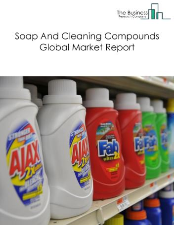 Soap And Cleaning Compounds Global Market Report 2020