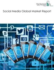 Social Media Global Market Report 2018
