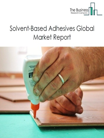 Solvent-Based Adhesives