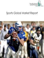 Sports Global Market Report 2021: COVID-19 Impact and Recovery to 2030