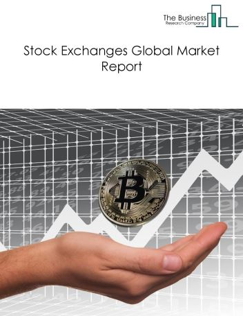 Stock Exchanges Global Market Report 2018