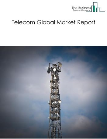 Telecom Global Market Report 2019