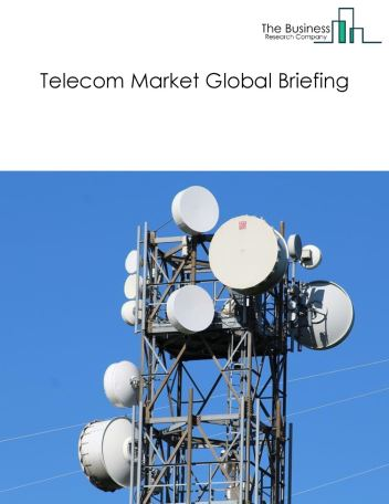 Telecom Market Global Briefing 2018