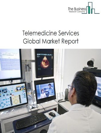 Telemedicine Services Global Market Report 2021: COVID 19 Growth And Change to 2030