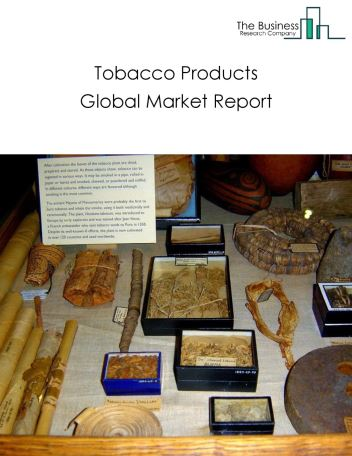 Tobacco Products Global Market Report 2021: COVID-19 Impact and Recovery to 2030