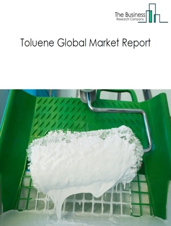 Toluene Global Market Report 2021: COVID 19 Impact and Recovery to 2030