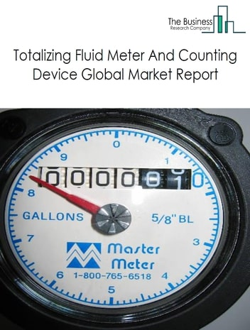 Totalizing Fluid Meter And Counting Device Global Market Report 2021: COVID 19 Impact and Recovery to 2030