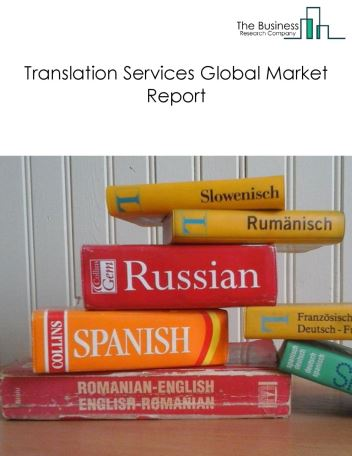 Translation Services Global Market Report 2018